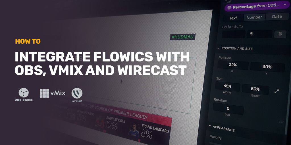 Using Flowics Graphics with OBS, vMIX and Wirecast